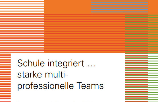 Titelbild für Schule integriert.... starke multiprofessionelle Teams